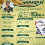 Workshop Mahir Mengelola Financial Syariah, 22-23 Juli 2017
